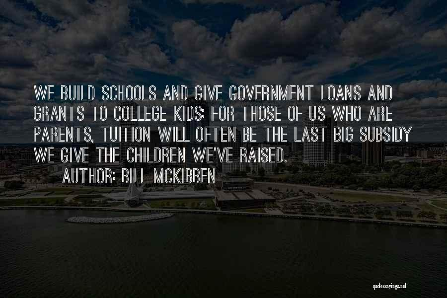 Bill McKibben Quotes 2168793