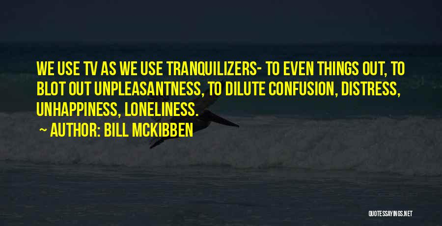 Bill McKibben Quotes 2261674