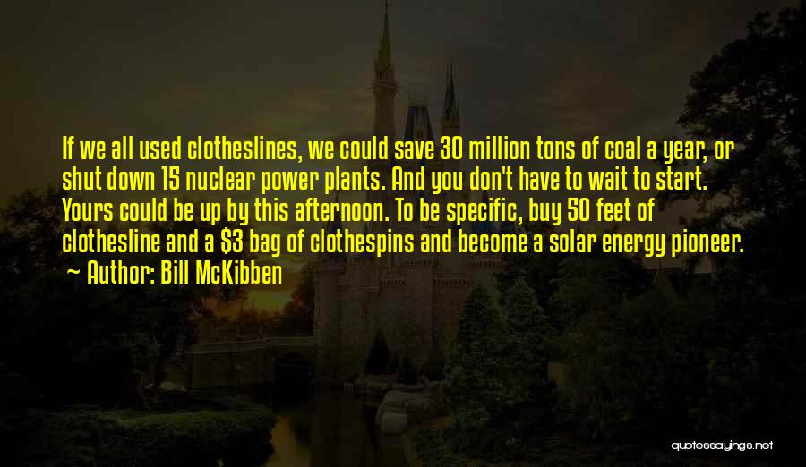 Bill McKibben Quotes 483332