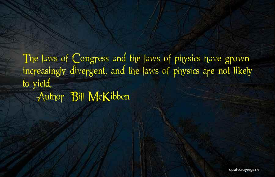 Bill McKibben Quotes 665410