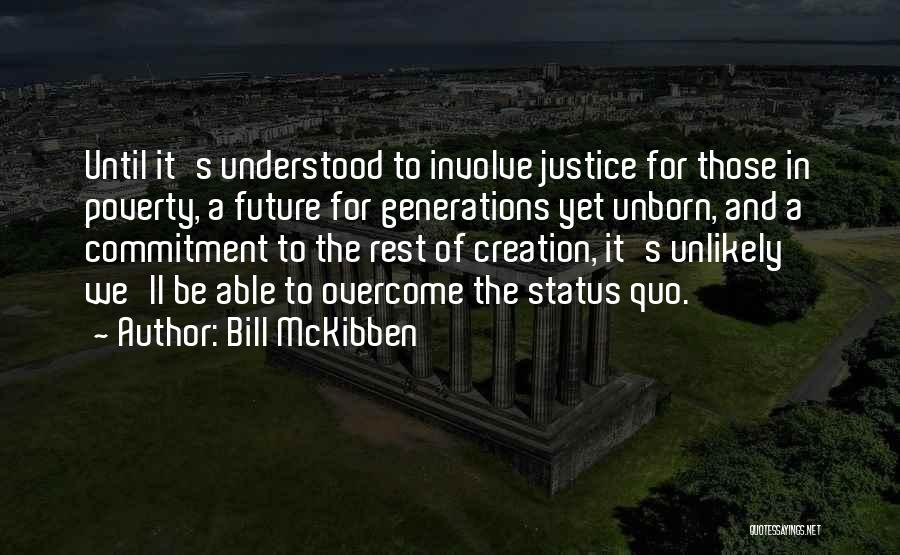 Bill McKibben Quotes 672157