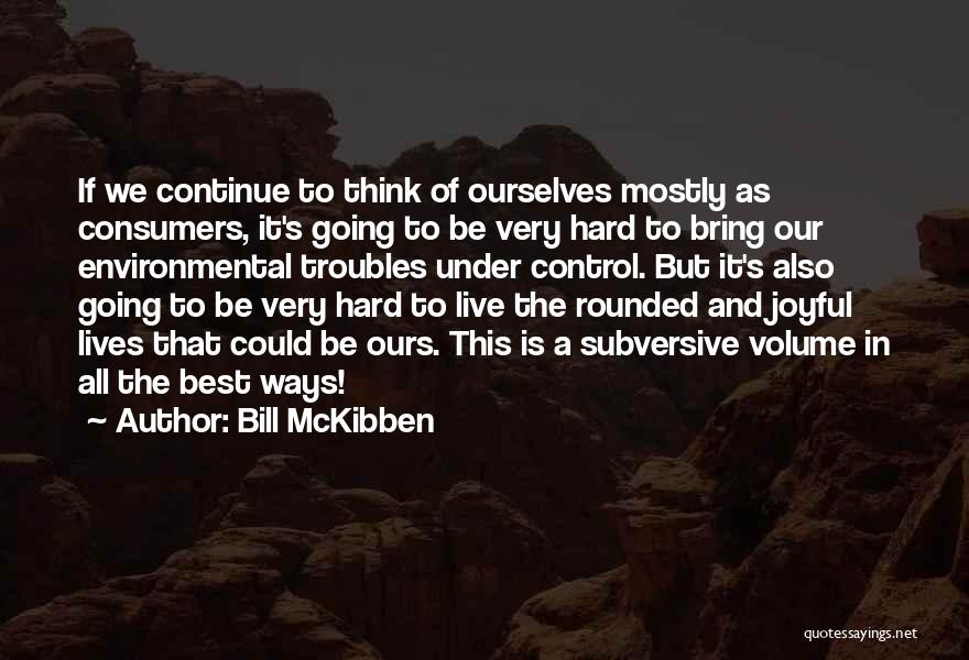 Bill McKibben Quotes 75739