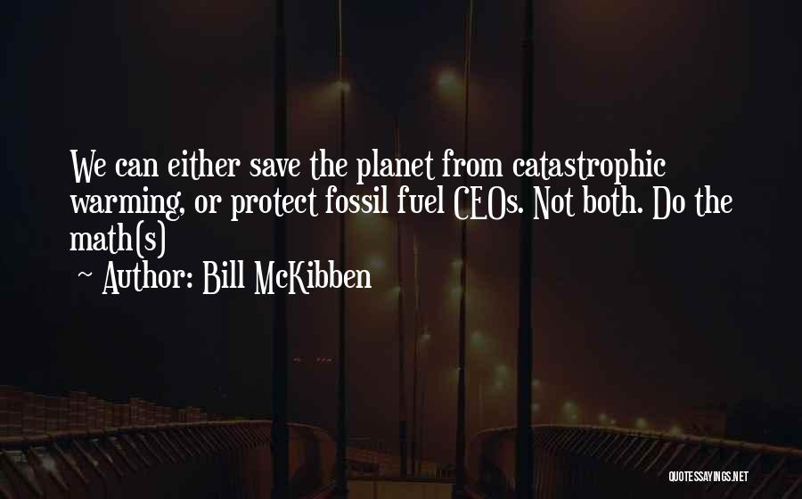 Bill McKibben Quotes 848507