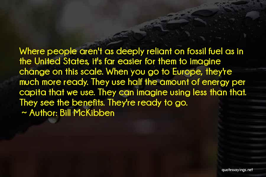 Bill McKibben Quotes 855518