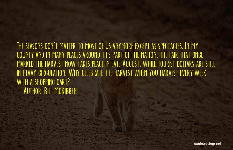 Bill McKibben Quotes 895732