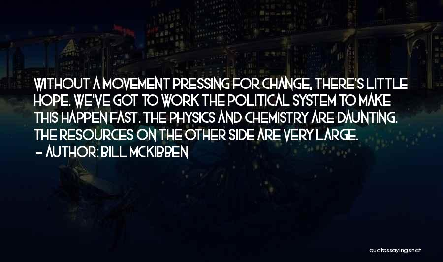 Bill McKibben Quotes 990219