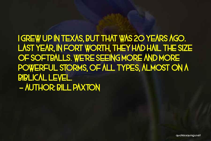 Bill Paxton Quotes 1713357