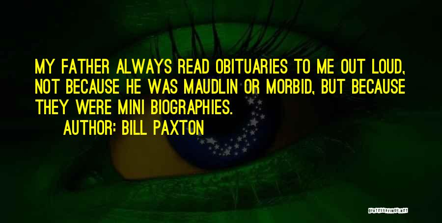 Bill Paxton Quotes 1773421