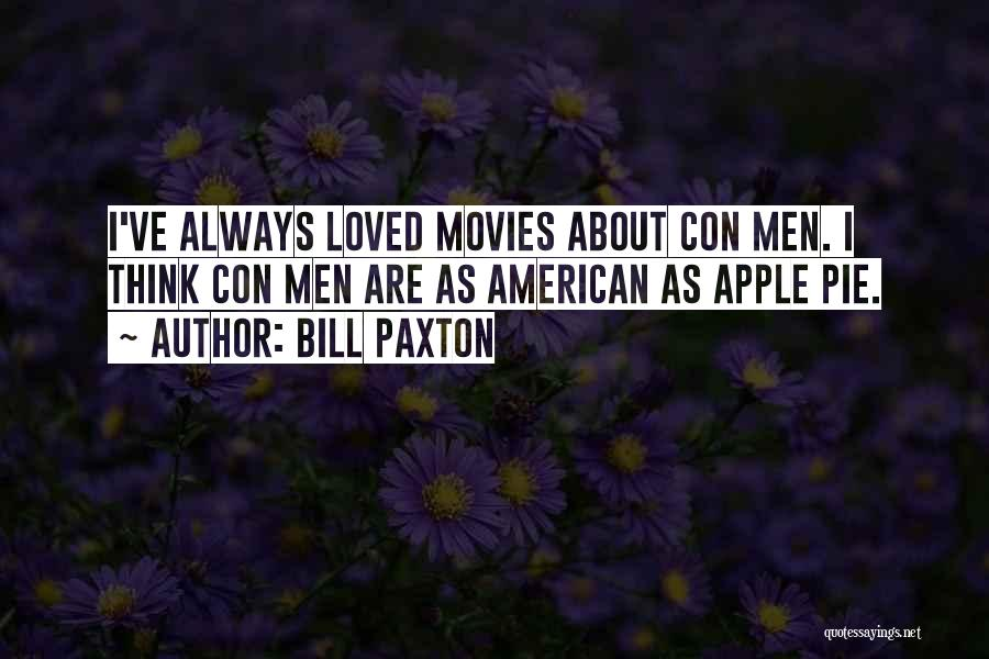 Bill Paxton Quotes 2058794