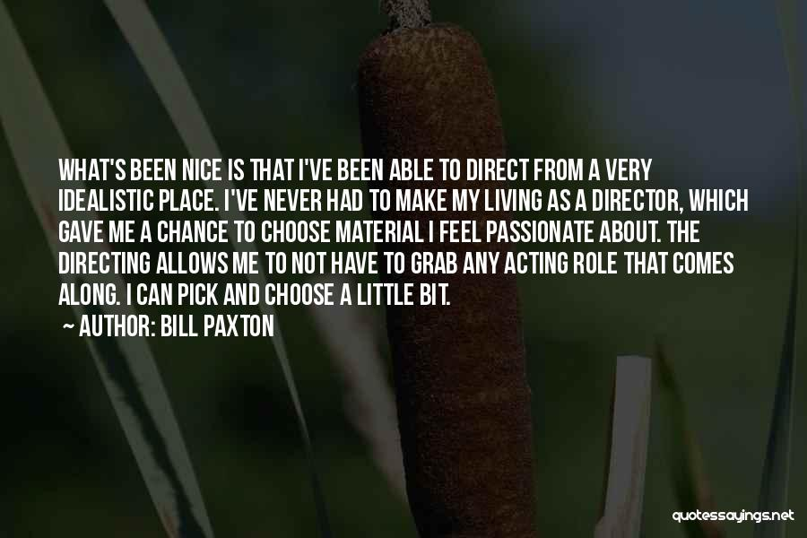Bill Paxton Quotes 2084650