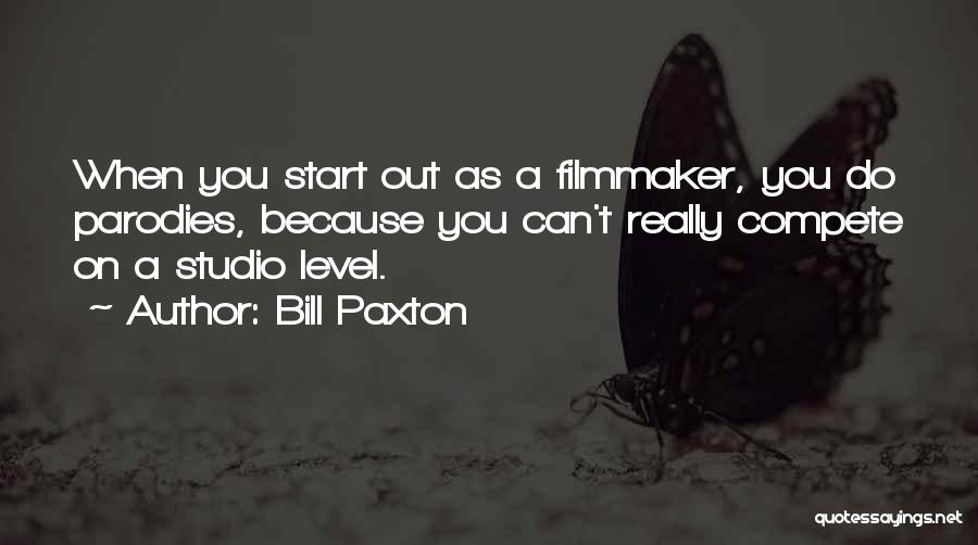 Bill Paxton Quotes 387862