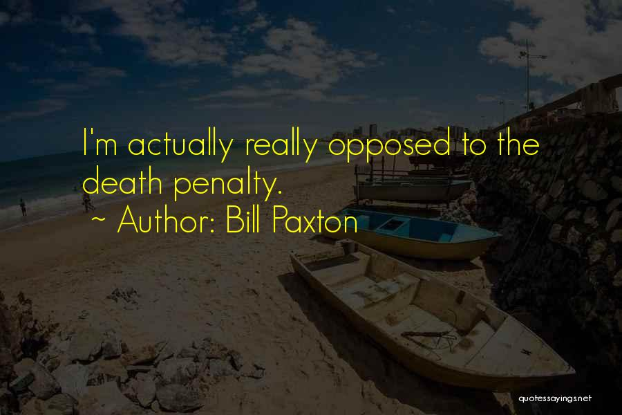 Bill Paxton Quotes 735681