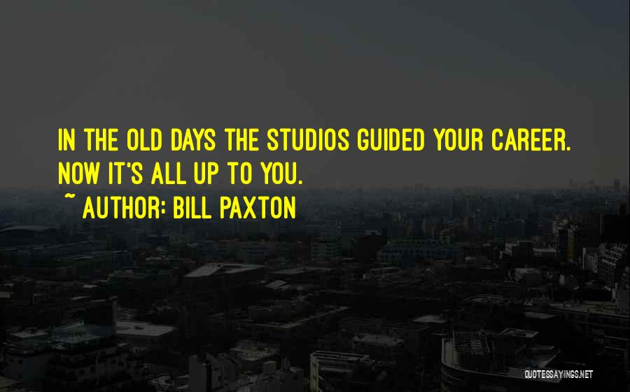 Bill Paxton Quotes 741131