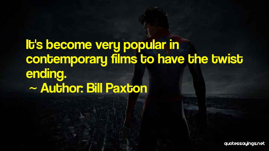 Bill Paxton Quotes 856307