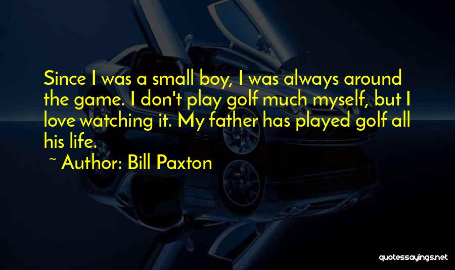 Bill Paxton Quotes 917045