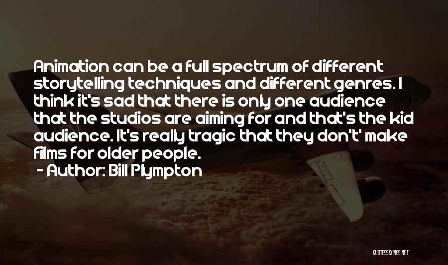 Bill Plympton Quotes 2076895