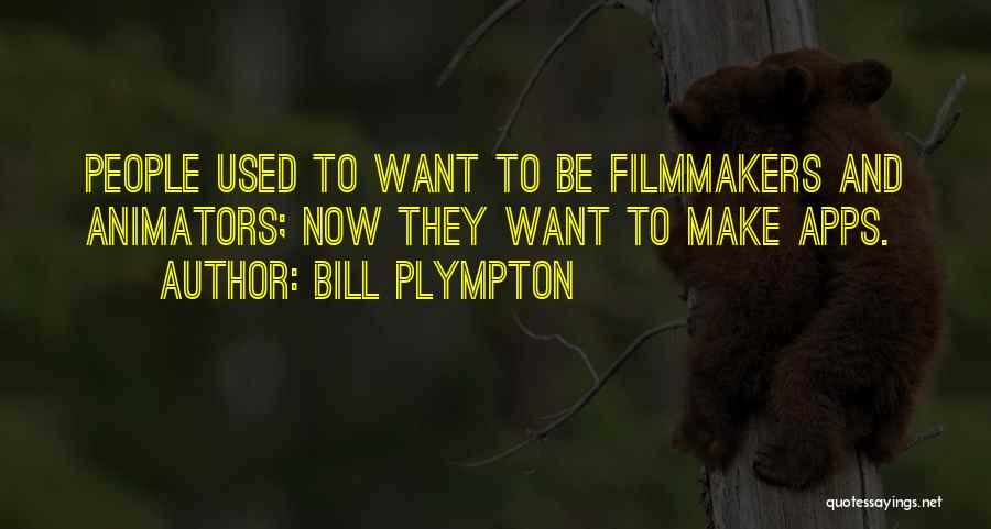 Bill Plympton Quotes 888078