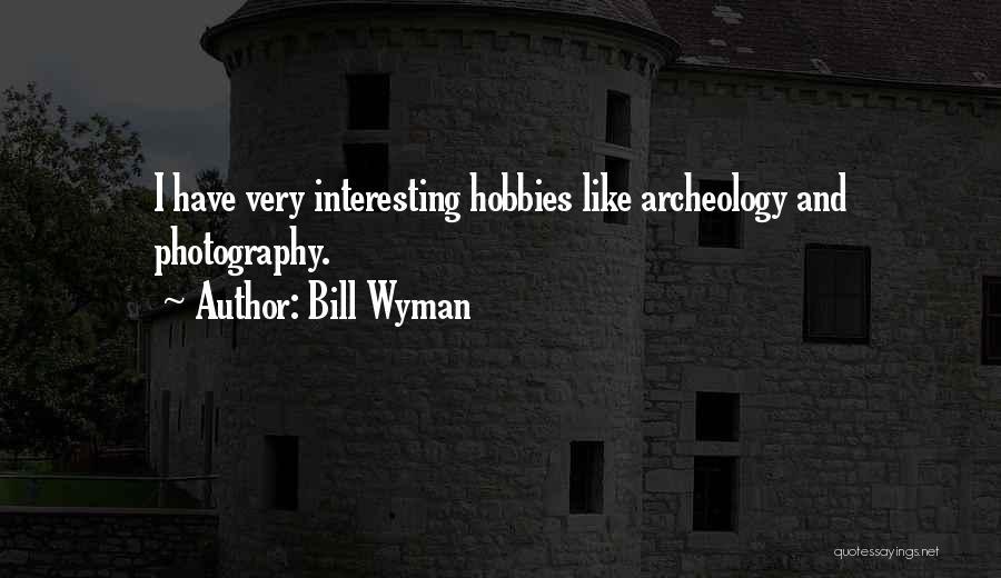 Bill Wyman Quotes 1107626