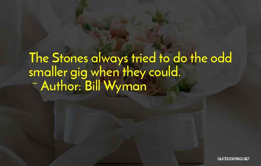 Bill Wyman Quotes 1742665