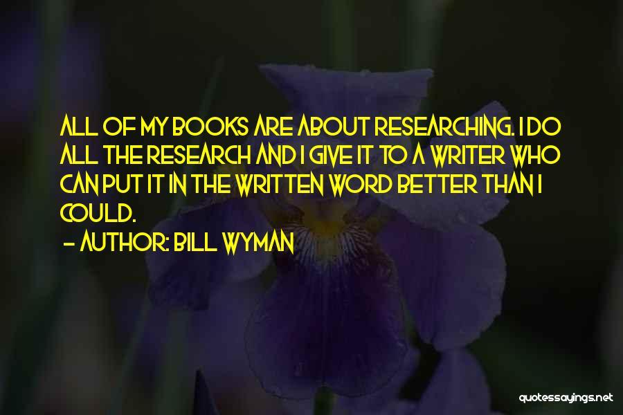 Bill Wyman Quotes 189779