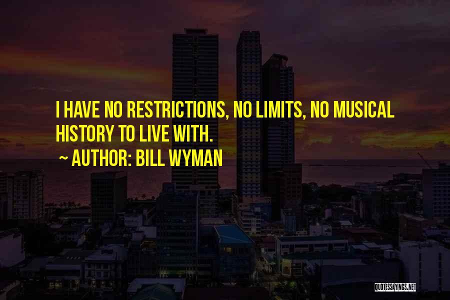 Bill Wyman Quotes 2163575