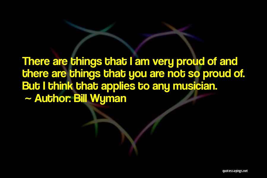 Bill Wyman Quotes 217287