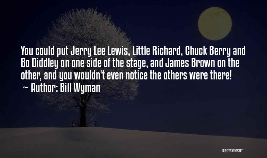 Bill Wyman Quotes 2224758