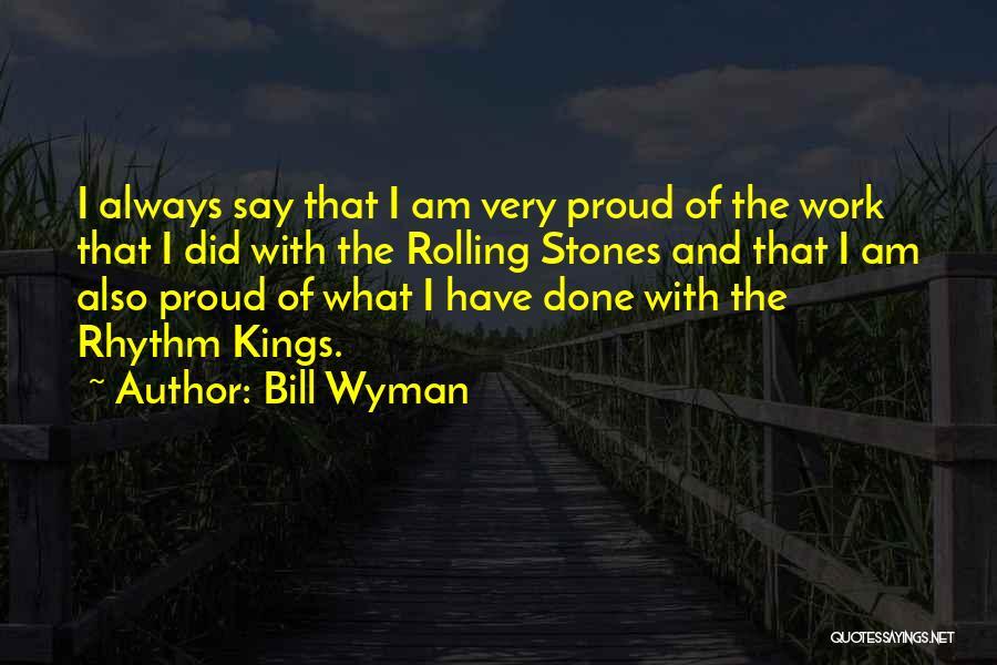 Bill Wyman Quotes 267285