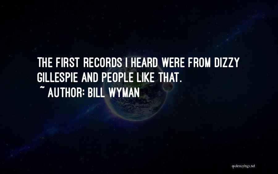 Bill Wyman Quotes 786158