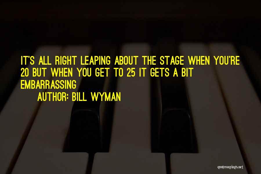 Bill Wyman Quotes 850581