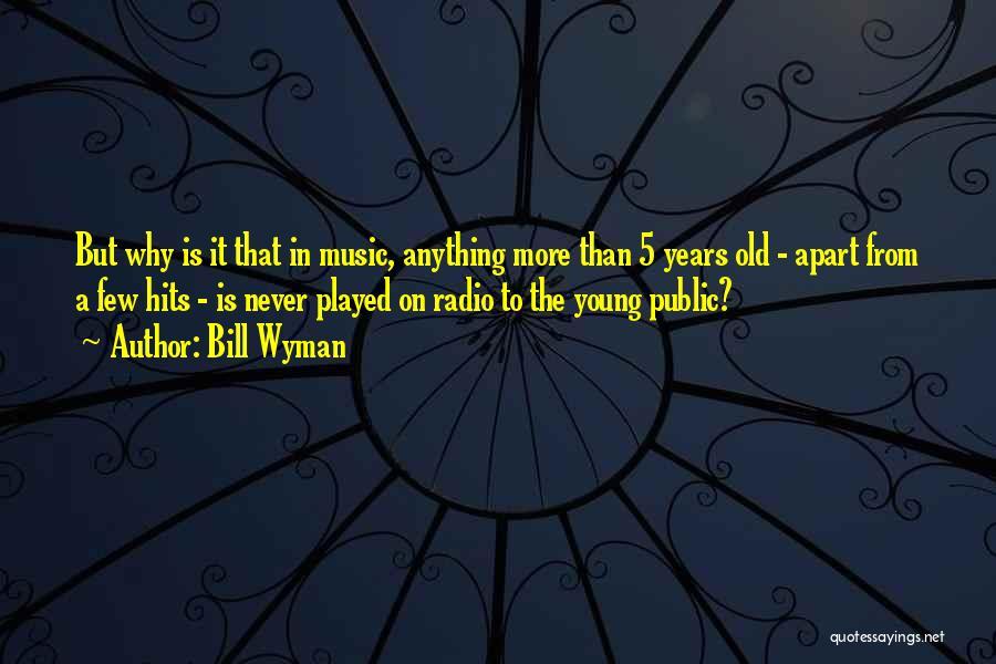 Bill Wyman Quotes 962605