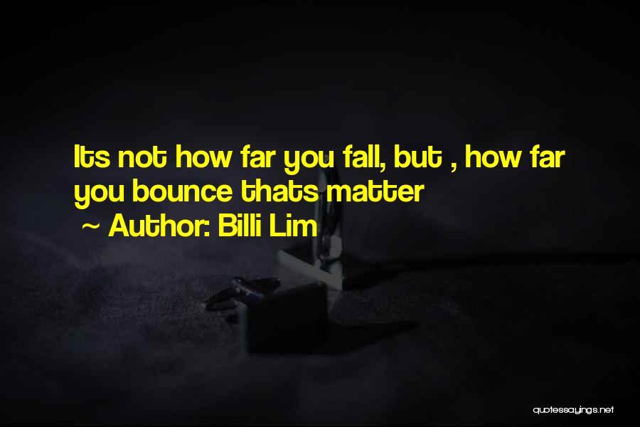 Billi Lim Quotes 811170