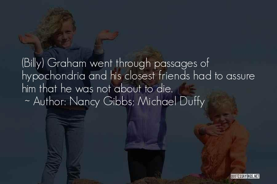 Billy Duffy Quotes By Nancy Gibbs; Michael Duffy