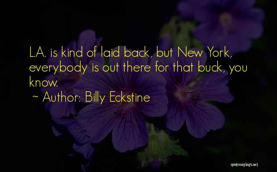 Billy Eckstine Quotes 1016532