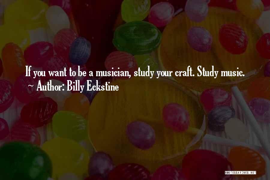 Billy Eckstine Quotes 1033021