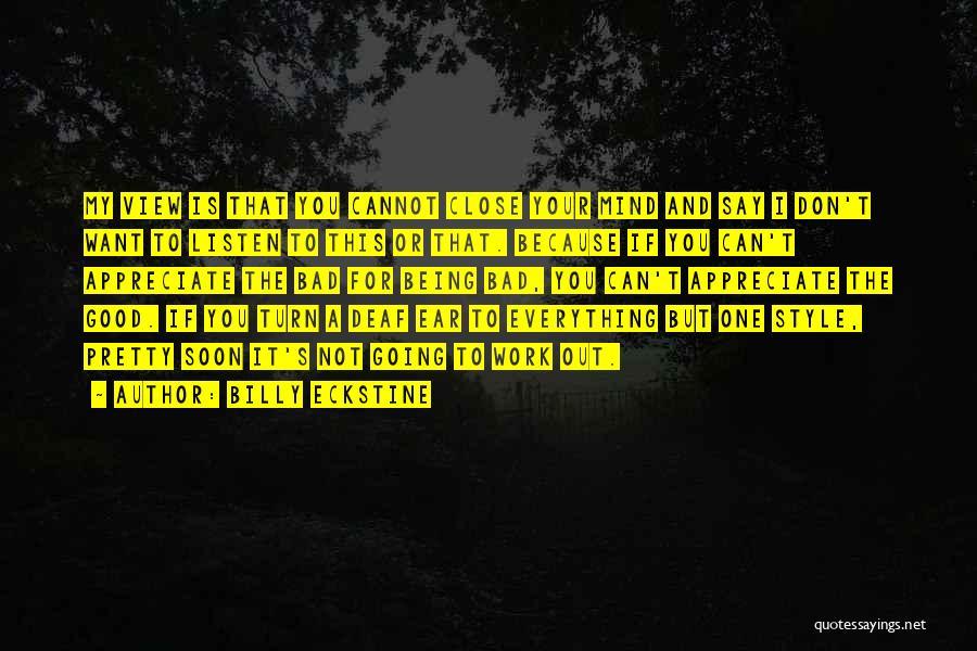 Billy Eckstine Quotes 1123418