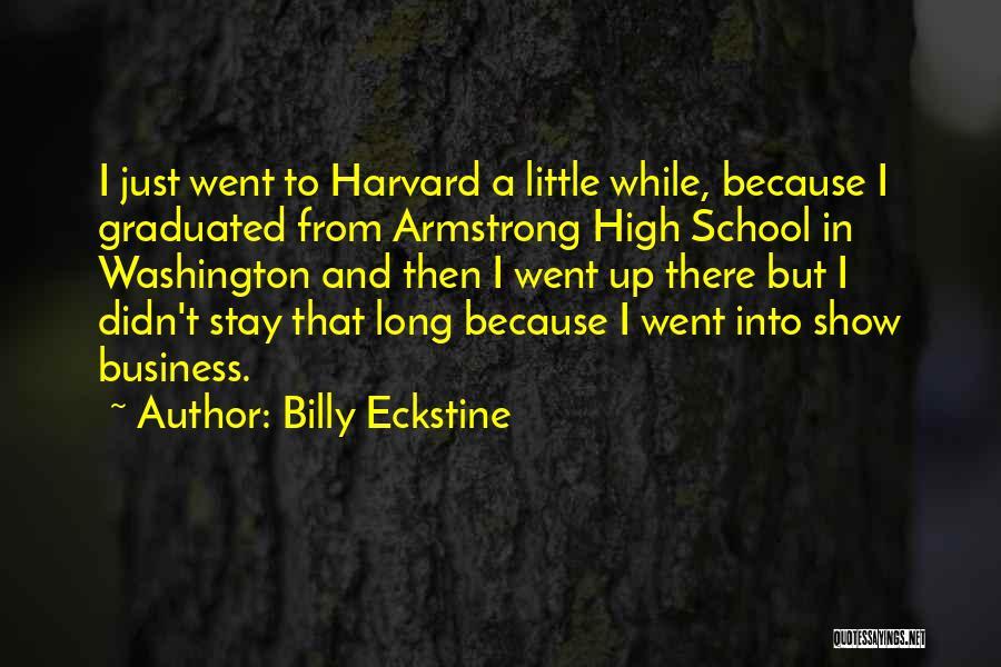 Billy Eckstine Quotes 1130100