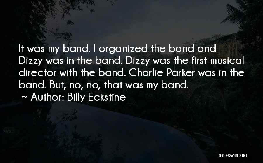 Billy Eckstine Quotes 145703
