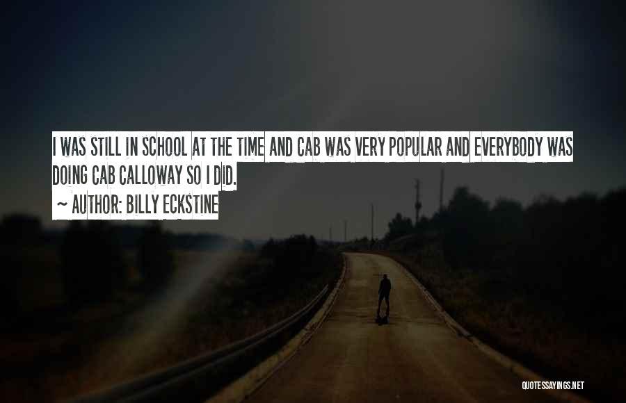Billy Eckstine Quotes 1505981