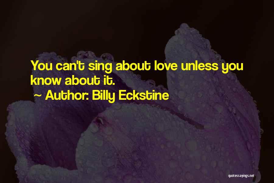 Billy Eckstine Quotes 1812784