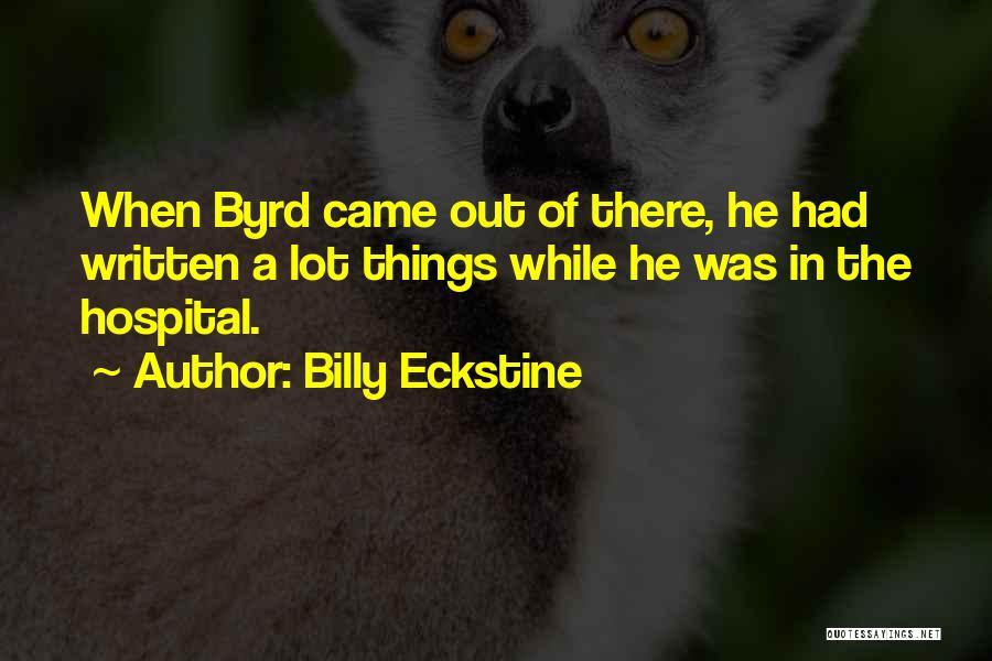 Billy Eckstine Quotes 1975398