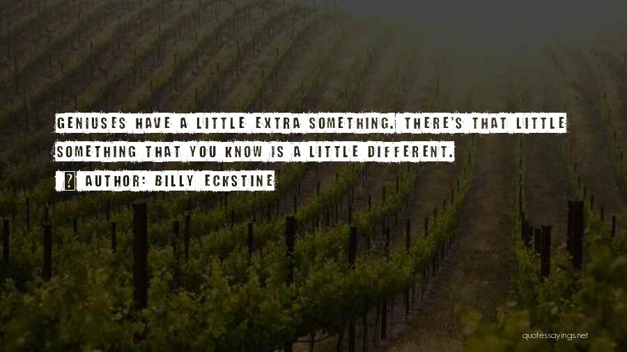 Billy Eckstine Quotes 903259