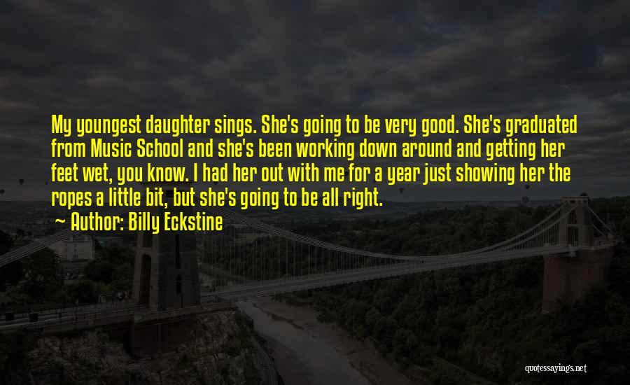 Billy Eckstine Quotes 906098