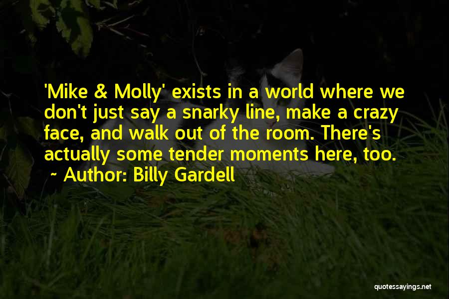 Billy Gardell Quotes 1375823