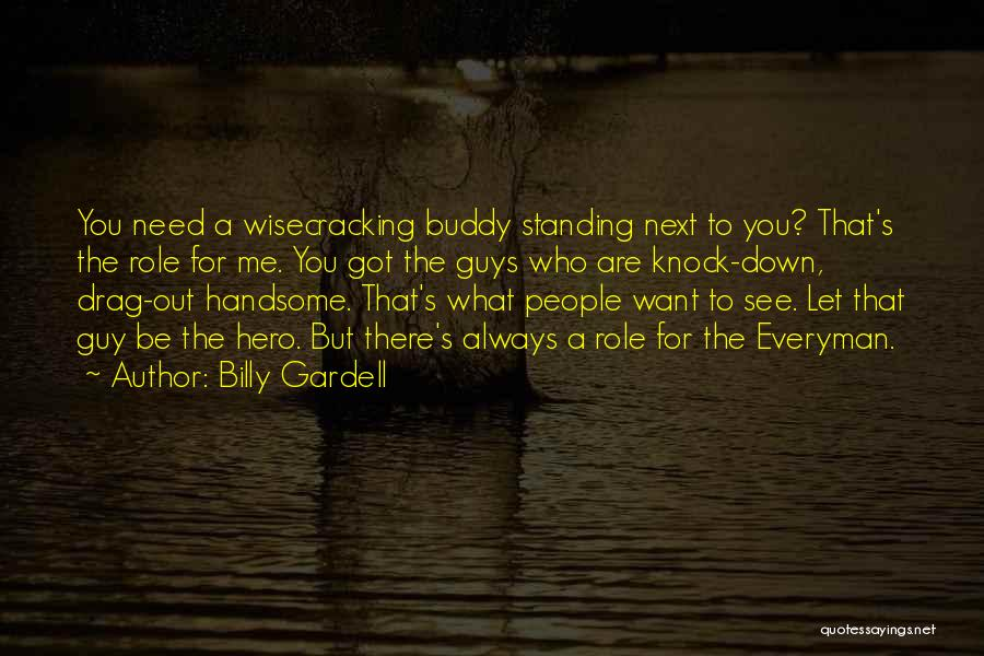 Billy Gardell Quotes 1437497
