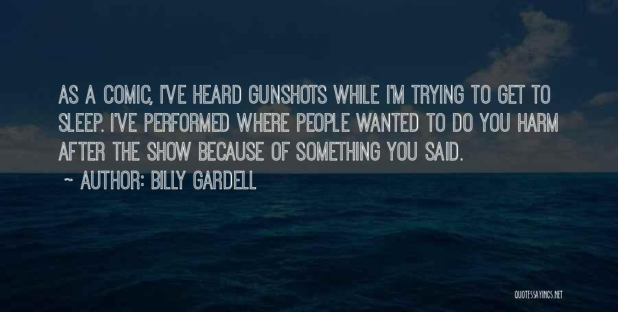Billy Gardell Quotes 1443698