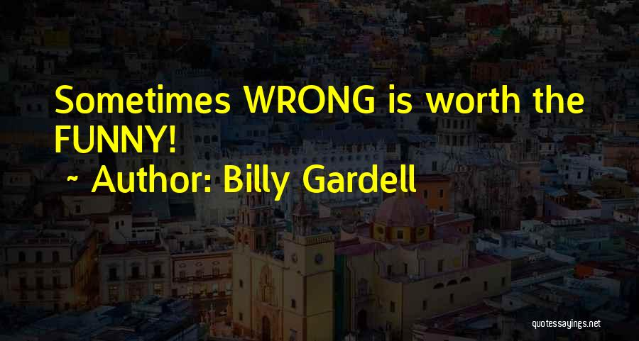 Billy Gardell Quotes 1622527