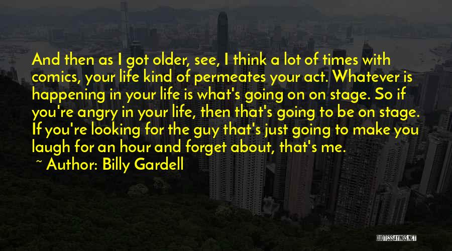 Billy Gardell Quotes 563991