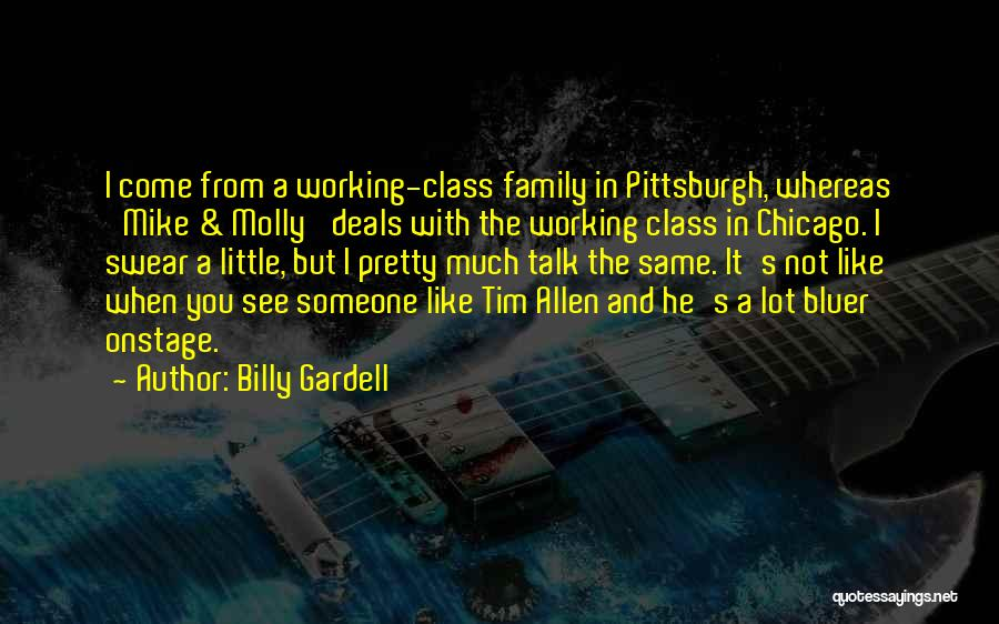 Billy Gardell Quotes 590123