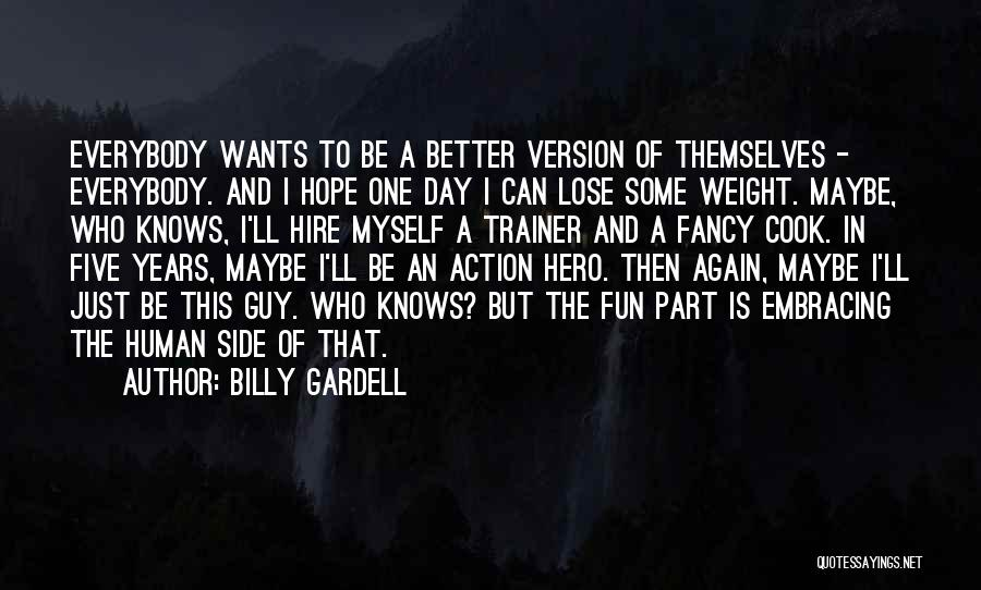 Billy Gardell Quotes 619908